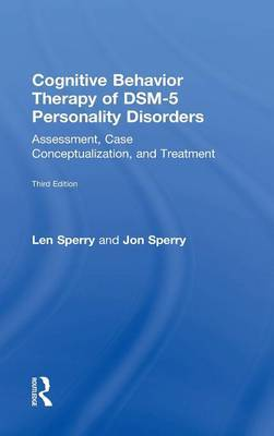 Cognitive Behavior Therapy of DSM-5 Personality Disorders by Len Sperry image