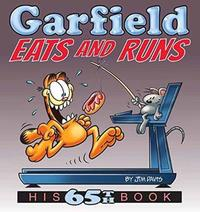 Garfield Eats and Runs by Jim Davis