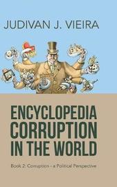 Encyclopedia Corruption in the World by Judivan J Vieira image