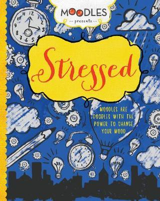Moodles Presents Stressed