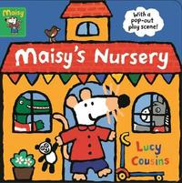 Maisy's Nursery by Lucy Cousins
