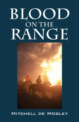 Blood on the Range by Mitchell de Mosley image