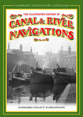 The History of Canal and River Navigations by Edward Paget-Tomlinson image