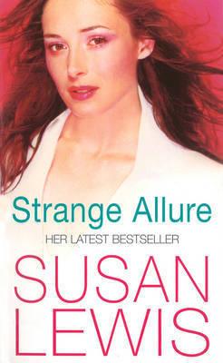 Strange Allure by Susan Lewis