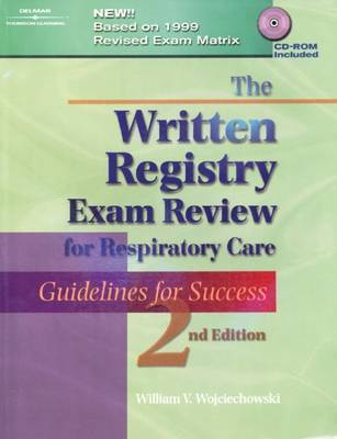 Advanced Practitioner Exam Review for Respiratory Care: Guidelines for Success by William V. Wojciechowski