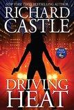 Driving Heat (Nikki Heat #7) (Castle) by Richard Castle