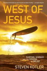 West of Jesus by Steven Kotler