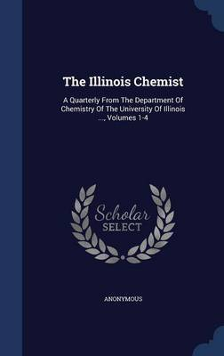 The Illinois Chemist by * Anonymous