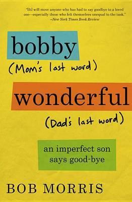 Bobby Wonderful by Bob Morris
