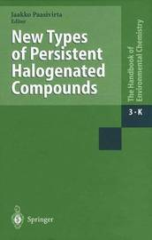 New Types of Persistent Halogenated Compounds