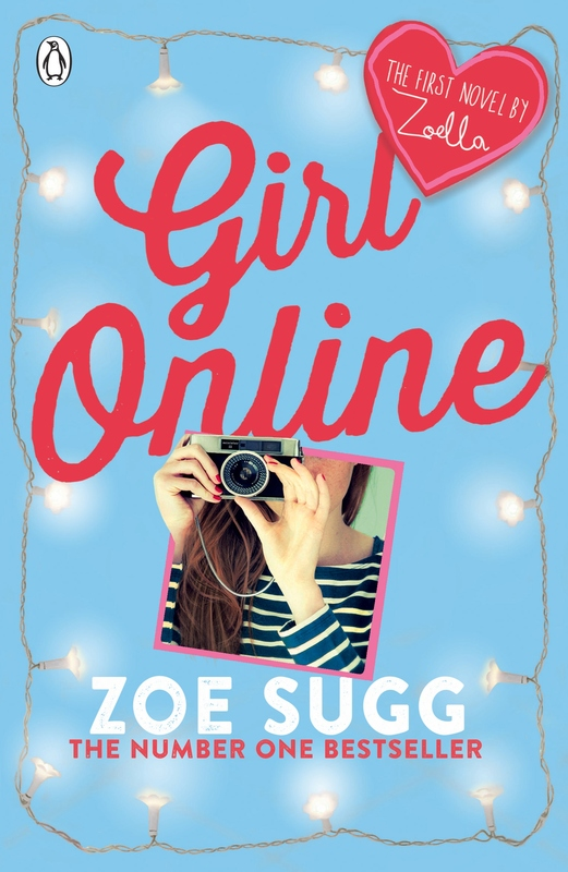 Girl Online by Zoe (Zoella) Sugg