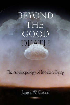 Beyond the Good Death by James Green image