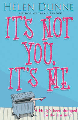 It's Not You, it's Me by Helen Dunne image