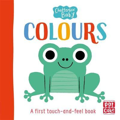 Chatterbox Baby: Colours by Pat-A-Cake