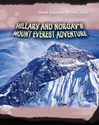Hillary and Norgay's Mount Everest Adventure by Jim Kerr