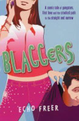 Blaggers by Echo Freer