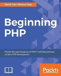 Beginning PHP by David Carr