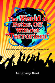 "The World is Better Off Without ""Terrorism"" by Langbany, Ruot image"