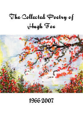 The Complete Poetry of Hugh Fox 1966-2007 by Hugh Fox image