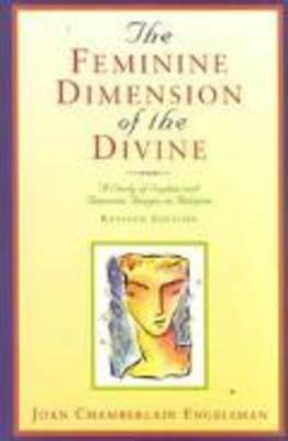The Feminine Dimension of the Divine by Joan Chamberlain Engelsman image