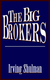 The Big Brokers by Irving Shulman image