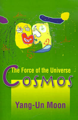 Cosmos: The Force of the Universe by Yang-Un Moon image