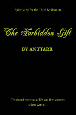 The Forbidden Gift by Anttarr
