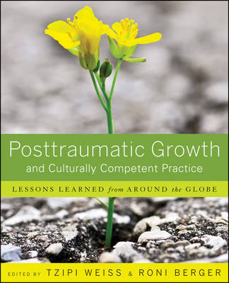 Posttraumatic Growth and Culturally Competent Practice by Tzipi Weiss image
