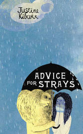 Advice for Strays by Justine Kilkerr image