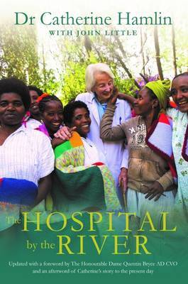 The Hospital by the River by Catherine Hamlin image