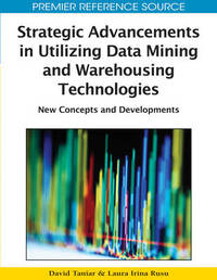 Strategic Advancements in Utilizing Data Mining and Warehousing Technologies image