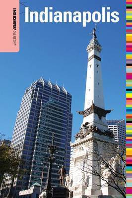 Insiders' Guide to Indianapolis by Jackie Sheckler Finch
