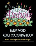 Swear Word Adult Colouring Book by Adult Colouring Books