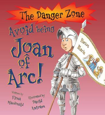 Avoid Being Joan of Arc! by Fiona MacDonald image