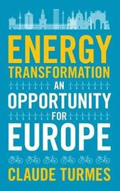Energy Transformation by Claude Turmes