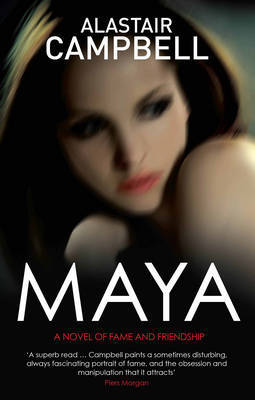 Maya by Alastair Campbell