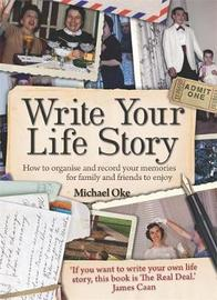 Write Your Life Story, 4th Edition by Michael Oke image