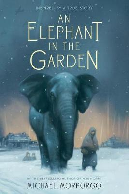 An Elephant in the Garden by Michael Morpurgo image