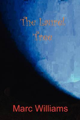 The Laurel Tree by Marc Williams image