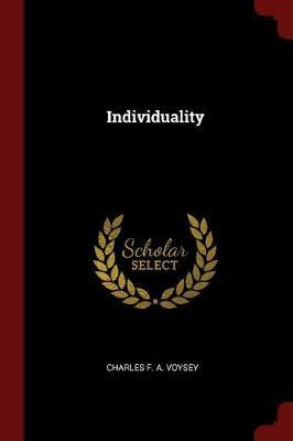 Individuality by Charles F a Voysey
