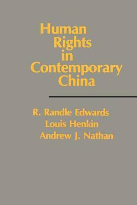 Human Rights in Contemporary China by Louis Henkin