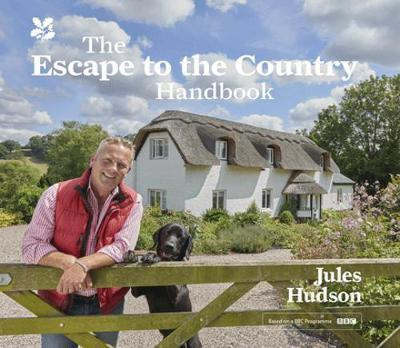 The Escape to the Country Handbook by Jules Hudson