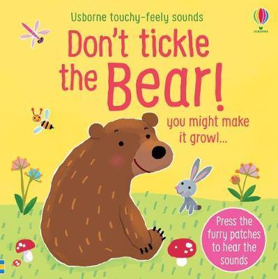 Don't Tickle The Bear! by Sam Taplin