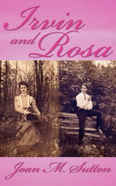 Irvin and Rosa by Joan M. Sutton image