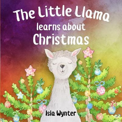 The Little Llama Learns About Christmas image