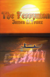 The Ferryman by James D. Truax image