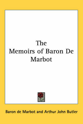 The Memoirs of Baron De Marbot by Baron de Marbot image