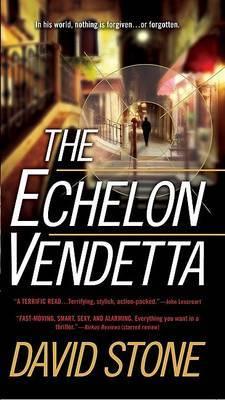 The Echelon Vendetta by David Stone image