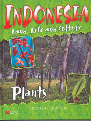 Indonesian Life and Culture Plants Macmillan Library
