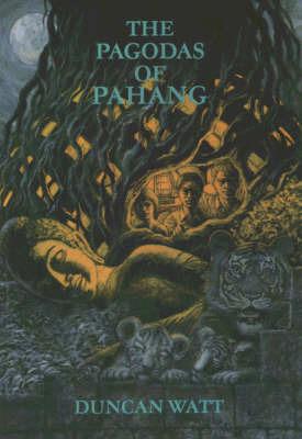 The Pagodas of Pahang by Duncan Watt